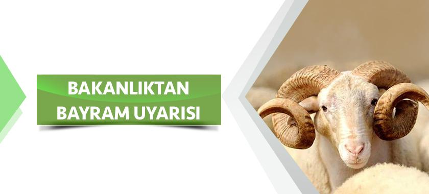 """BAKANLIKTAN KURBAN BAYRAMI ÖNCESİ """"ÇEVRE DUYARLILIĞI"""" UYARISI"""