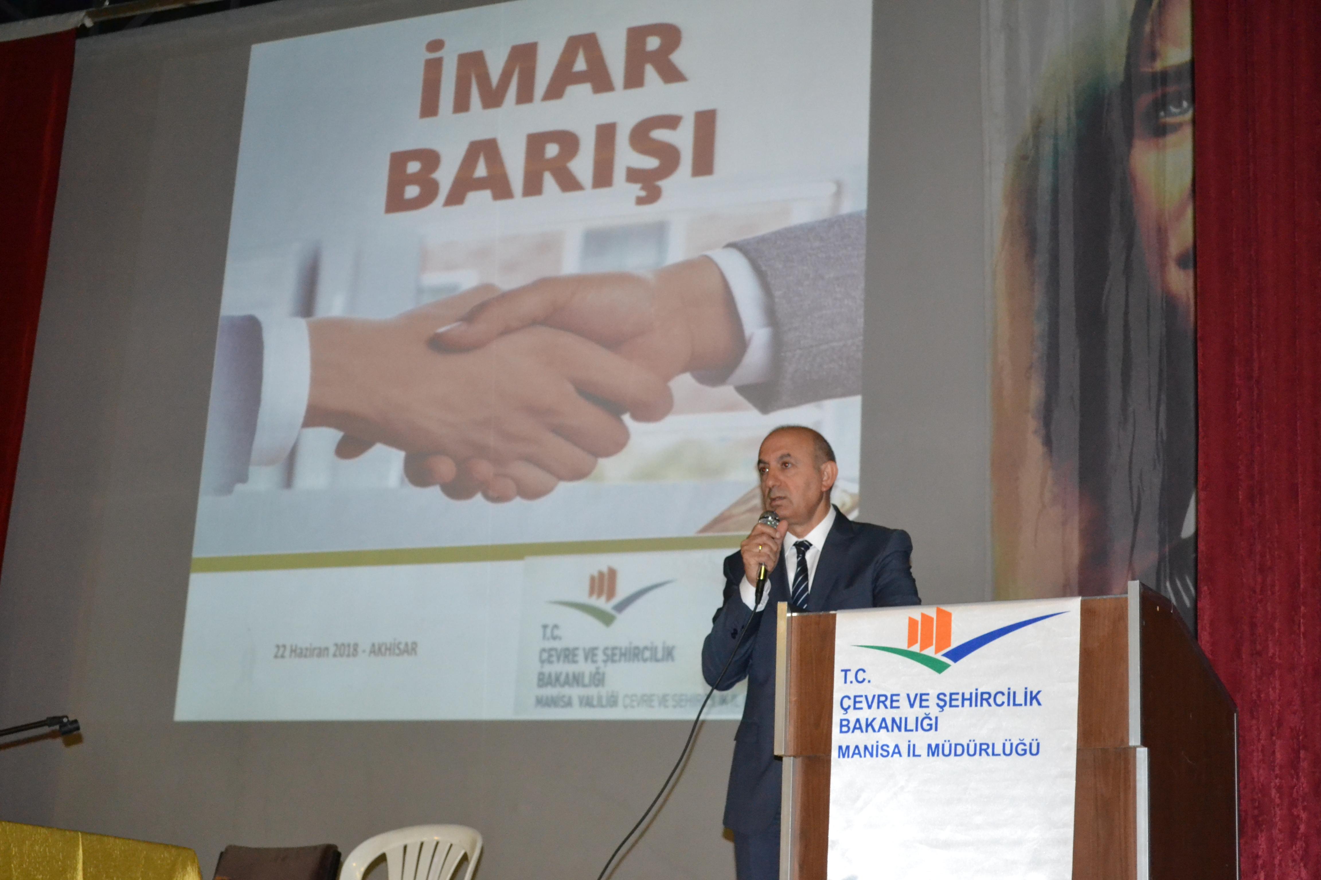 İmar Barışı:  Akhisar, Gölmarmara, Kırkağaç, Soma ve Gördes İlçesine Bilgilendirme Toplantısı Yapıldı