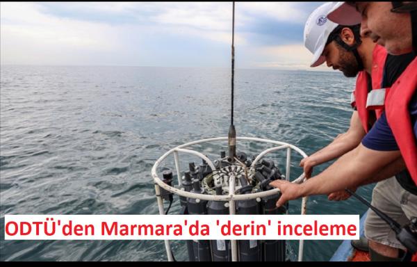 Orta Doğu Teknik Üniversitesi'nden Marmara'da Derin İnceleme