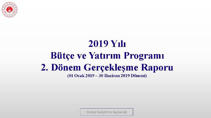 2. Üç Aylık Bütçe Gerçekleşme Raporu (2019)