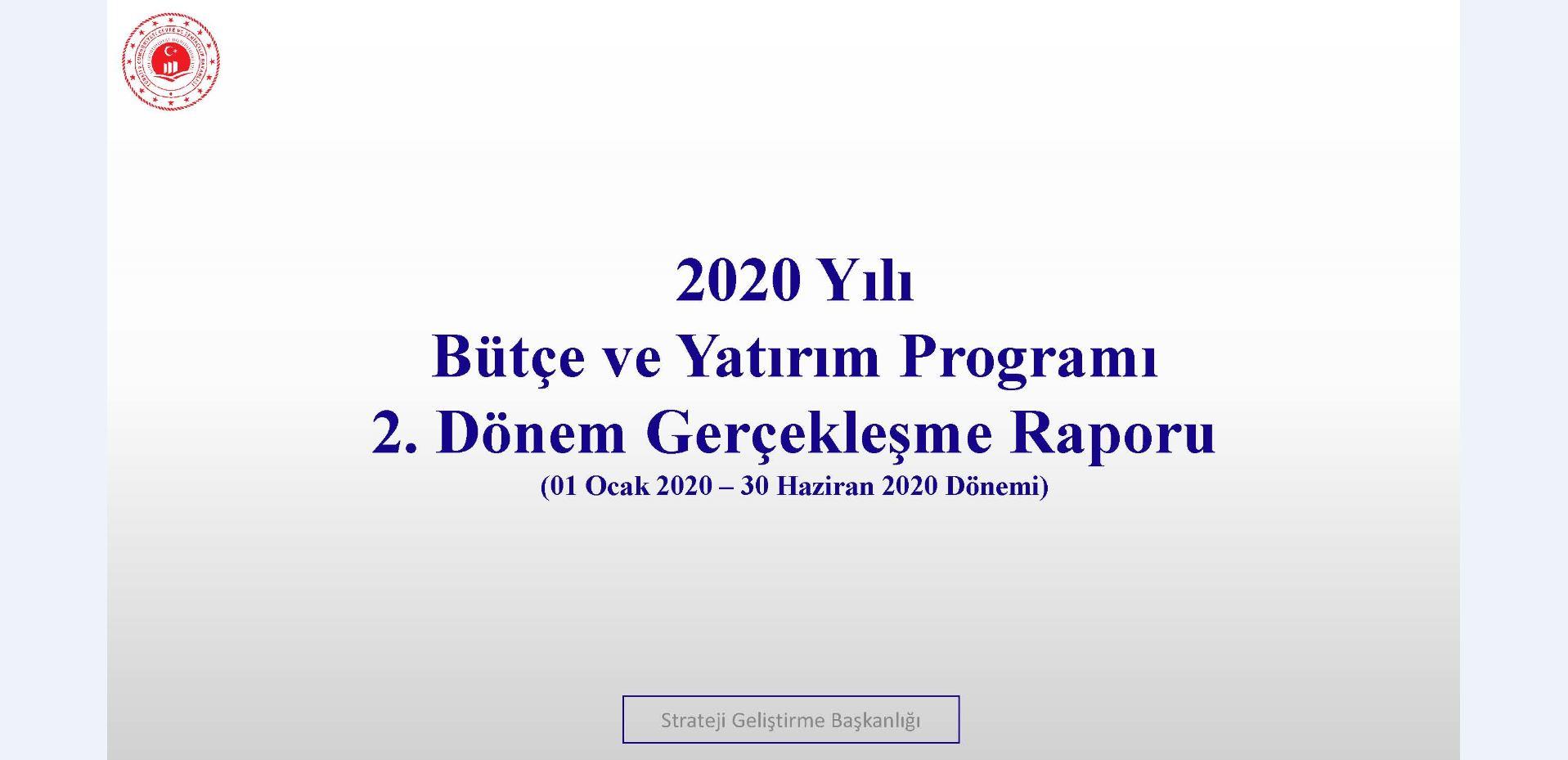 2. Üç Aylık Bütçe Gerçekleşme Raporu (2020)