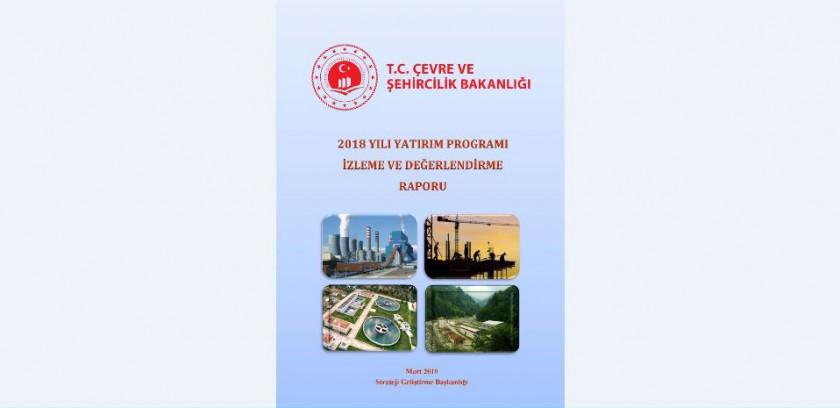 2018 Yılı Yatırım Programı İzleme ve Değerlendirme Raporu