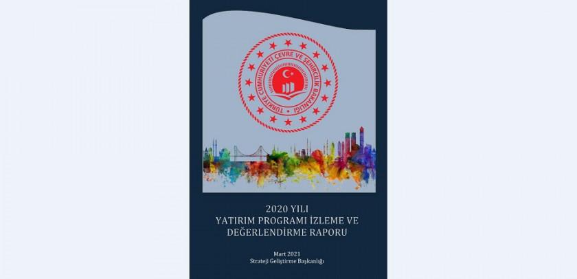 2020 Yılı Yatırım Programı İzleme ve Değerlendirme Raporu
