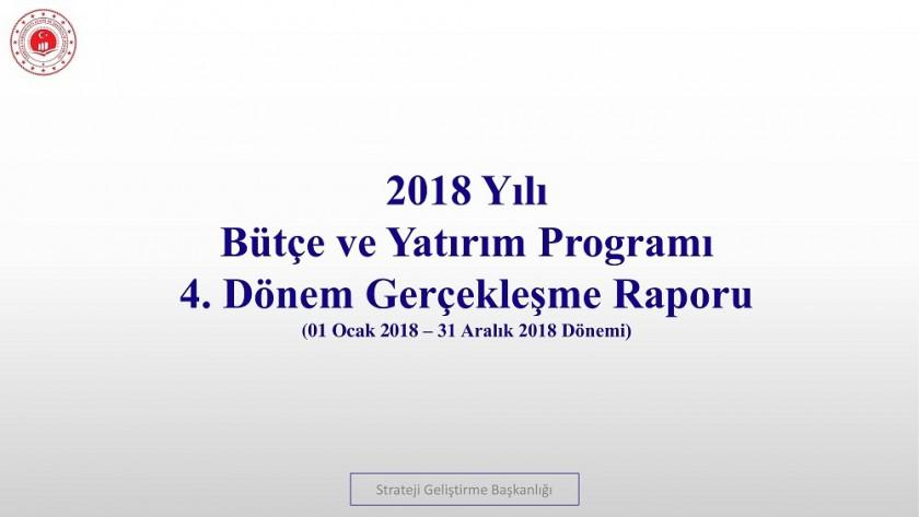 4. Üç Aylık Bütçe Gerçekleşme Raporu (2018)