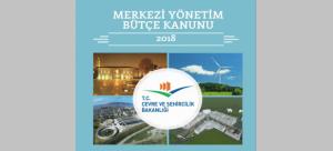 Bakanlığımız 2018 Yılı Bütçe Ödenekleri ve Yatırım Programı