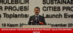 """BAKAN KURUM """"SÜRDÜRÜLEBİLİR ŞEHİRLER PROJESİ"""" AÇILIŞ TOPLANTISINA KATILDI"""