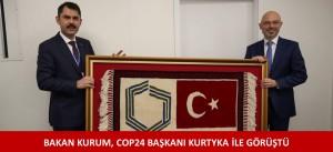 BAKAN KURUM, COP24 BAŞKANI KURTYKA İLE GÖRÜŞTÜ