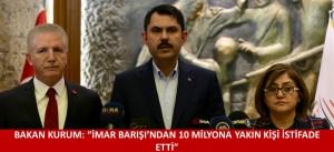 """BAKAN KURUM: """"İMAR BARIŞI'NDAN 10 MİLYONA YAKIN KİŞİ İSTİFADE ETTİ"""""""