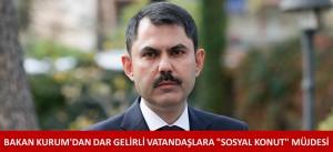 BAKAN KURUM'DAN DAR GELİRLİ VATANDAŞLARA