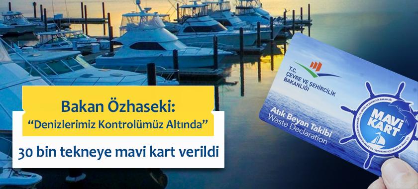 """Bakan Özhaseki; """"Denizlerimiz Kontrolümüz Altında"""""""