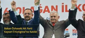 Bakan Özhaseki AK Parti Kayseri İl Kongresi'ne Katıldı