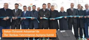 Bakan Özhaseki Adıyaman'da İller Bankası Yatırımlarının Açılışına Katıldı