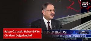 Bakan Özhaseki Habertürk'te Gündemi Değerlendirdi