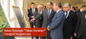 """BAKAN ÖZHASEKİ """"TABİAT VARLIKLARI"""" FOTOĞRAF SERGİSİNİ AÇTI"""