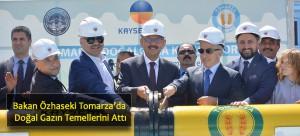 Bakan Özhaseki Tomarza'da Doğal Gazın Temellerini Attı