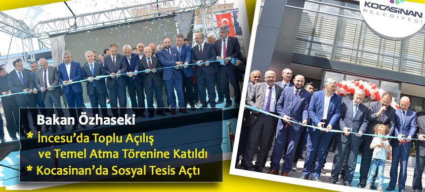 Bakan Özhaseki İncesu'da Toplu Açılış Ve Temel Atma Törenine Katıldı  Kocasinan'da Sosyal Tesis Açtı