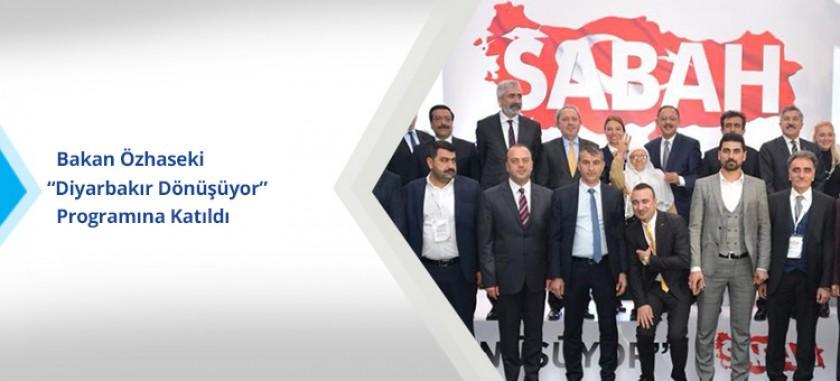 """Bakan Özhaseki """"Diyarbakır Dönüşüyor"""" Programına Katıldı"""