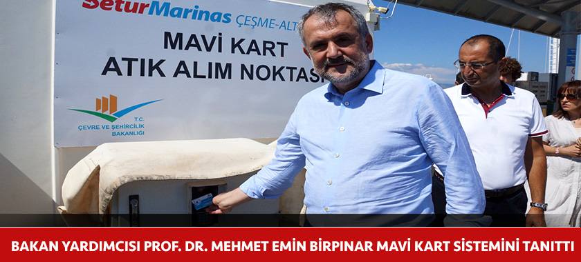 BAKAN YARDIMCISI PROF. DR. MEHMET EMİN BİRPINAR MAVİ KART SİSTEMİNİ TANITTI