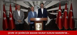 Çevre ve Şehircilik Bakanı Murat Kurum Mardin'de