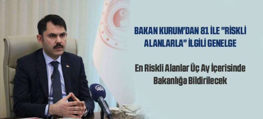 BAKAN KURUM'DAN 81 İLE