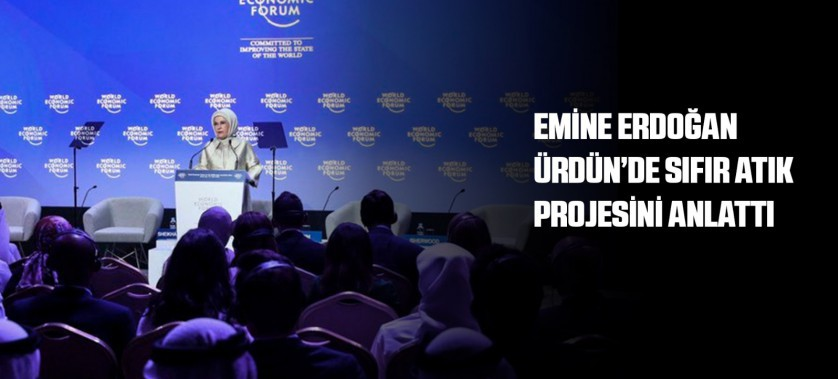EMİNE ERDOĞAN ÜRDÜN'DE SIFIR ATIK PROJESİNİ ANLATTI