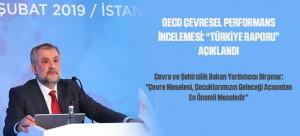 """OECD ÇEVRESEL PERFORMANS İNCELEMESİ: """"TÜRKİYE RAPORU"""" AÇIKLANDI"""