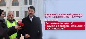 İSTANBUL'UN YENİ SİMGESİ ÇAMLICA CAMİİ AÇILIŞ İÇİN GÜN SAYIYOR