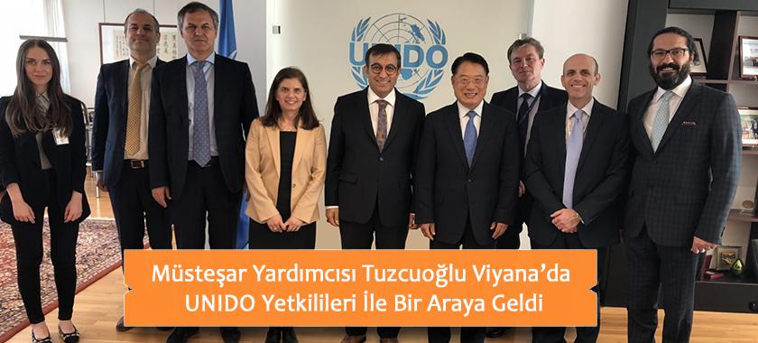 Müsteşar Yardımcısı Tuzcuoğlu Viyana'da UNIDO Yetkilileri İle Bir Araya Geldi