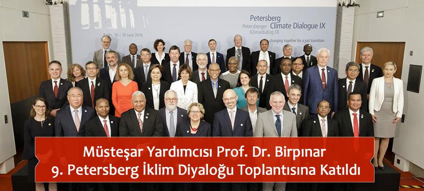 Müsteşar Yardımcısı Prof. Dr. Birpınar 9. Petersberg İklim Diyaloğu Toplantısına Katıldı