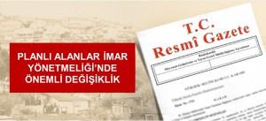 PLANLI ALANLAR İMAR YÖNETMELİĞİ'NDE ÖNEMLİ DEĞİŞİKLİK