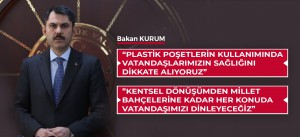 """""""PLASTİK POŞETLERİN KULLANIMINDA VATANDAŞLARIMIZIN SAĞLIĞINI DİKKATE ALIYORUZ"""""""