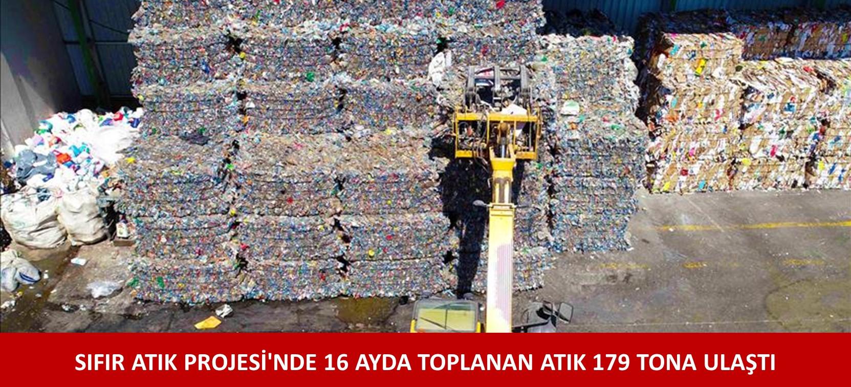 SIFIR ATIK PROJESİ'NDE 16 AYDA TOPLANAN ATIK 179 TONA ULAŞTI