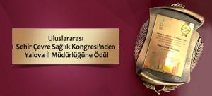 Uluslararası Şehir Çevre Sağlık Kongresi'nden Yalova İl Müdürlüğüne Ödül