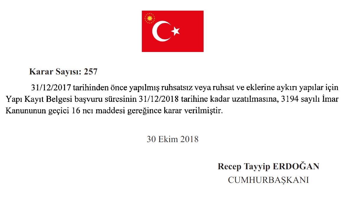 İmar Barışı Başvuru Süreci, Cumhurbaşkanlığımızın Bildirisiyle, 3194 Sayılı İmar Kanununun Geçici 16 ncı Maddesi Gereğince 31 Aralık 2018 Tarihine Kadar Uzatıldı.