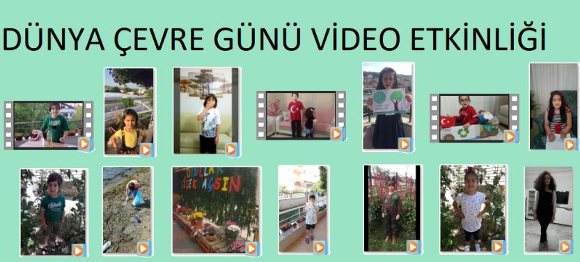 Dünya Çevre Günü Video Gönderme Etkinliği Videoları