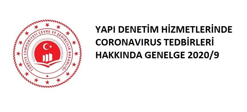 YAPI DENETİM HİZMETLERİNDE CORONAVIRUS TEDBİRLERİ HAKKINDA GENELGE
