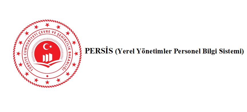 PERSİS (YEREL YÖNETİMLER PERSONEL BİLGİ SİSTEMİ)