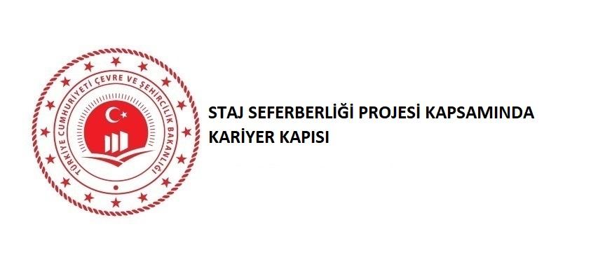 STAJ SEFERBERLİĞİ PROJESİ KAPSAMINDA KARİYER KAPISI